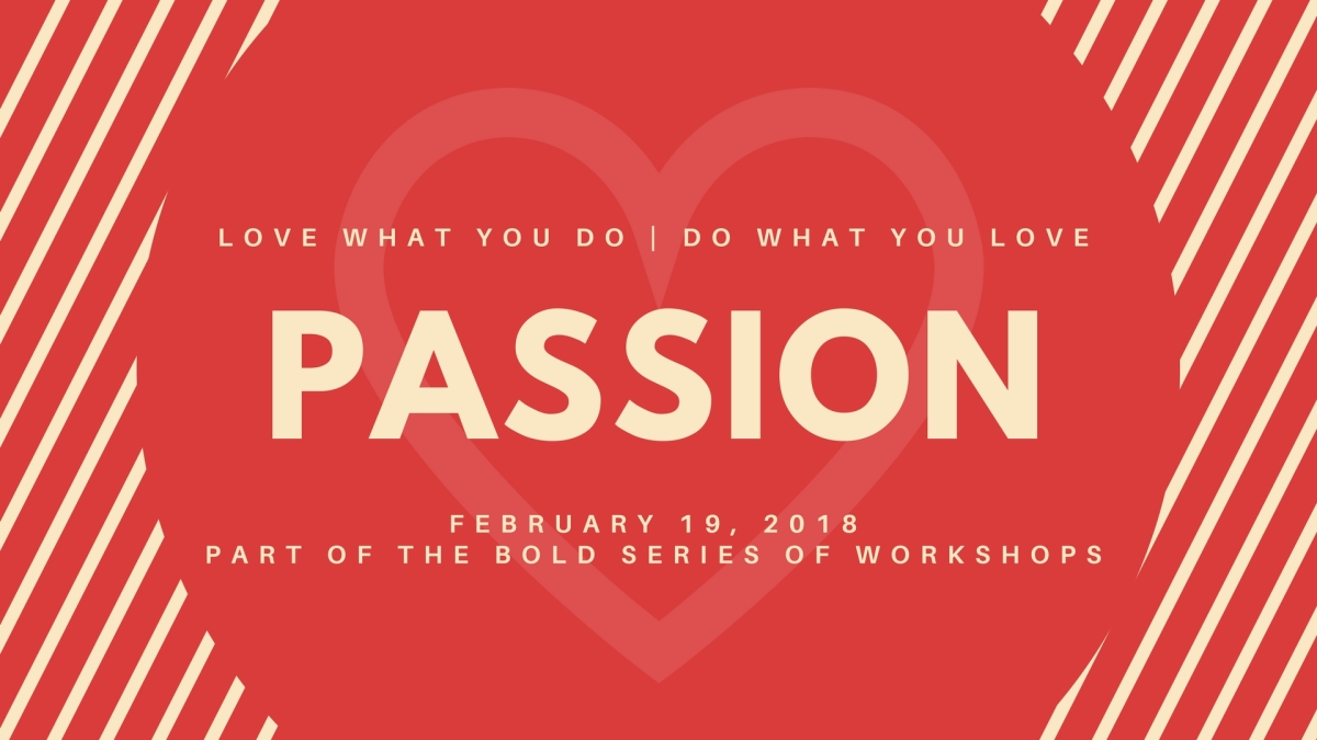 BOLD Goals: Passion workshop, Feb 19th