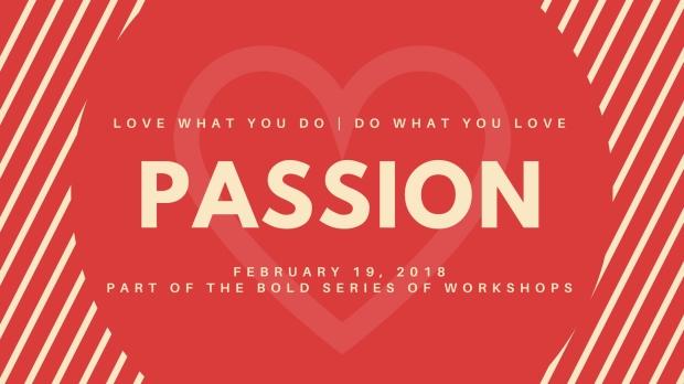 BOLD Goals: Passion workshop, Feb 19th