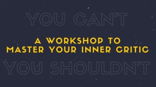 BOLD Master your Inner Critic masterclass April 16th