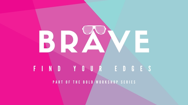 BOLD Goals: Brave Workshop, 19th March